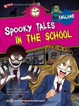 Spooky Tales In The School - ENGLAND (NEW)